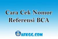 Cara Cek Nomor Referensi BCA
